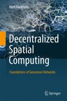 Cover image for Decentralized spatial computing : foundations of Geosensor Networks