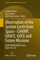 Cover image for Observation of the system earth from space - CHAMP, GRACE, GOCE and future missions : Geotechnologien Science report no. 20