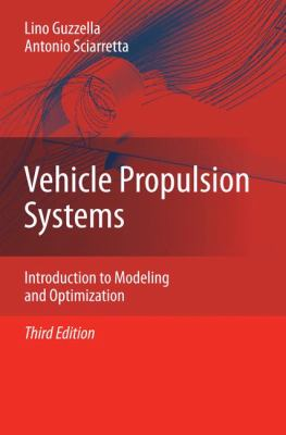 Cover image for Vehicle propulsion systems :  introduction to modeling and optimization