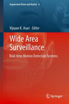 Cover image for Wide area surveillance : real-time motion detection systems