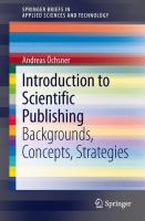 Cover image for Introduction to scientific publishing : backgrounds, concepts, strategies