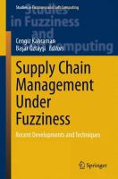 Cover image for Supply chain management under fuzziness : recent developments and techniques