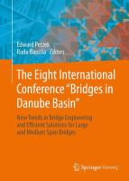 Cover image for The Eight International Conference Bridges in Danube Basin : new trends in bridge engineering and efficient solutions for large and medium span bridges