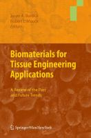 Cover image for Biomaterials for tissue engineering applications : a review of the past and future trends