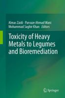Cover image for Toxicity of heavy metals to legumes and bioremediation