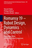 Cover image for Romansy 19 - robot design, dynamics and control : proceedings of the 19th CISM-Iftomm Symposium / Edited by Vincent Padois