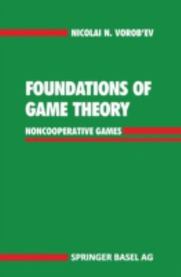 Cover image for Foundations of game theory : noncooperative games
