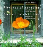 Cover image for Pictures of paradise : elements of garden architecture