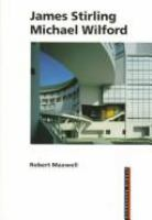 Cover image for James stirling, Michael Wilford