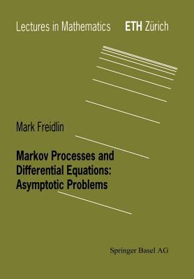 Cover image for Markov processes and differential equations : asymptotic problems