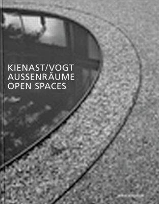 Cover image for Kienast Vogt : Aussenraume = open spaces
