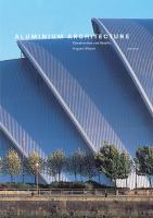 Cover image for Aluminium Architecture :  construction and details