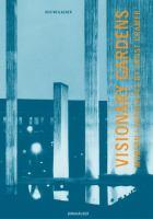 Cover image for Visionary gardens : modern landscapes by Ernst Cramer