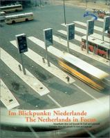 Cover image for Im blickpunkt : niederlande = the netherlands in focus