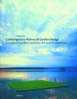 Cover image for Contemporary history of garden design : European gardens between art and architecture