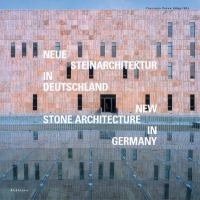 Cover image for Neue steinarchitektur in Deutschland = New stone architecture in Germany