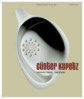 Cover image for Gunter Kupetz : industrial design