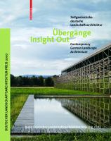 Cover image for Ubergange :zeitgenossische deutsche Landschaftsarchitektur = Insight out : contemporary German landscape architecture