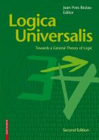 Cover image for Logica universalis : towards a general theory of logic