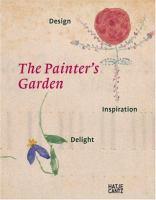 Cover image for The painter's garden : design, inspiration, delight