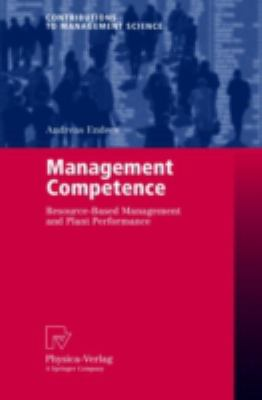 Cover image for Management competence : resource-based management and plant performance