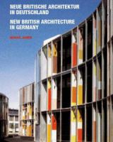 Cover image for Neue britische architektur in Deutschland = New British architecture in Germany