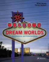 Cover image for Dream worlds : architecture and entertainment