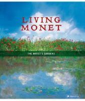 Cover image for Living monet : the artist's gardens