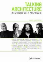 Cover image for Talking architecture : interviews with architects