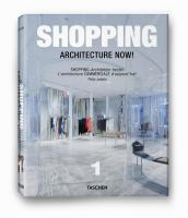Cover image for Shopping architecture now! = Shopping-Architektur heute! = L'architecture commerciale d'aujourd'hui!