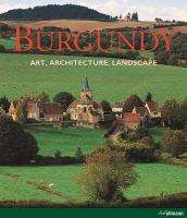 Cover image for Burgundy : art, architecture, landscape