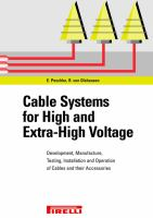 Cover image for Cable systems for high and ultra high voltages : development, manufacture, testing, installation and operation of cables and their accessories