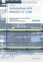 Cover image for Automating with SIMATIC S7-1200 : configuring, programming and testing with STEP 7 Basic Visualization with WinCC Basic
