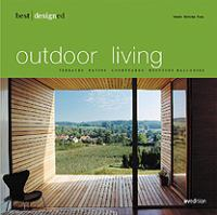 Cover image for Best designed outdoor living : terraces, balconies, rooftops, courtyards