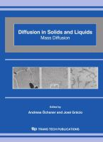 Cover image for Diffusion in solids and liquids mass diffusion : 2nd International Conference on Diffusion in Solids and Liquids, mass transfer-heat transfer-microstructure & properties, DSL-2006, 26-28 July 2006, University of Aveiro, Portugal