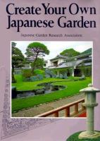 Cover image for Create your own Japanese garden