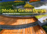 Cover image for Modern garden design : the big book of ideas