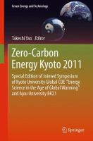 "Cover image for Zero-carbon energy Kyoto 2011: special edition of Jointed Symposium of Kyoto University Global COE ""Energy Science in the Age of Global Warming"" and Ajou University BK21"