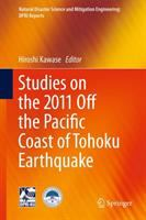 Cover image for Studies on the 2011 Off the Pacific Coast of Tohoku Earthquake