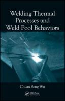 Cover image for Welding thermal processes and weld pool behaviors