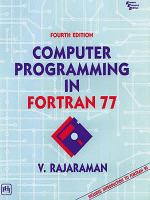 Cover image for Computer programming in fortran 77 : with an introduction to Fortran 90