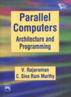 Cover image for Parallel computers : architecture and programming
