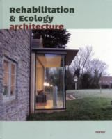 Cover image for Rehabilitation & ecology architecture