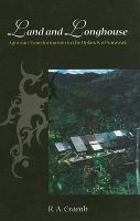 Cover image for Land and longhouse : agrarian transformation in the uplands of sarawak