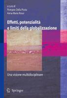 Cover image for Effetti, potenzialita e limiti della globalizzazione Una visione multidisciplinare