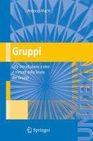 Cover image for Gruppi una introduzione a idee e metodi della Teoria dei Gruppi