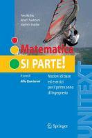 Cover image for Matematica si parte! nozioni di base ed esercizi per il primo anno di ingegneria
