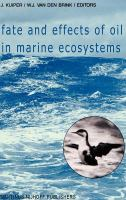 Cover image for Fate and effects of oil in marine ecosystems