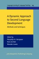 Cover image for A dynamic approach to second language development : methods and techniques