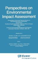 Cover image for Perspectives on environmental impact assessment : proceedings of the annual training courses on environmental impact assessment